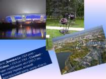 Місто Донецьк (до 1924року- Юзівка, з 1924 до 1961- Сталіно)- одне з найб...