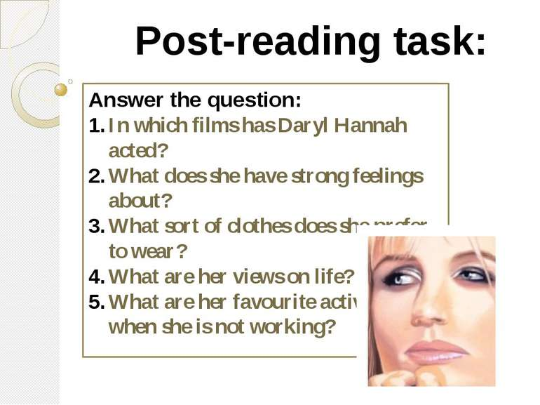 Post-reading task: Answer the question: In which films has Daryl Hannah acted...