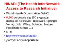 HINARI (The Health InterNetwork Access to Research Initiative) World Health O...