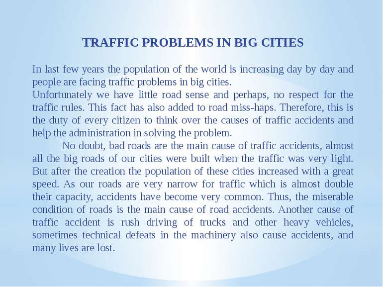 TRAFFIC PROBLEMS IN BIG CITIES In last few years the population of the world ...