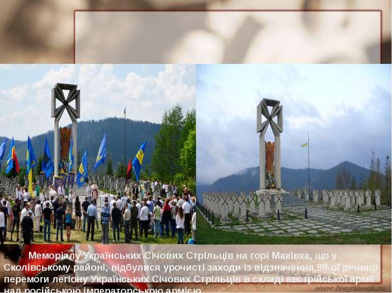 Біля Меморіалу Українських Січових Стрільців на горі Маківка, що у Сколівсько...