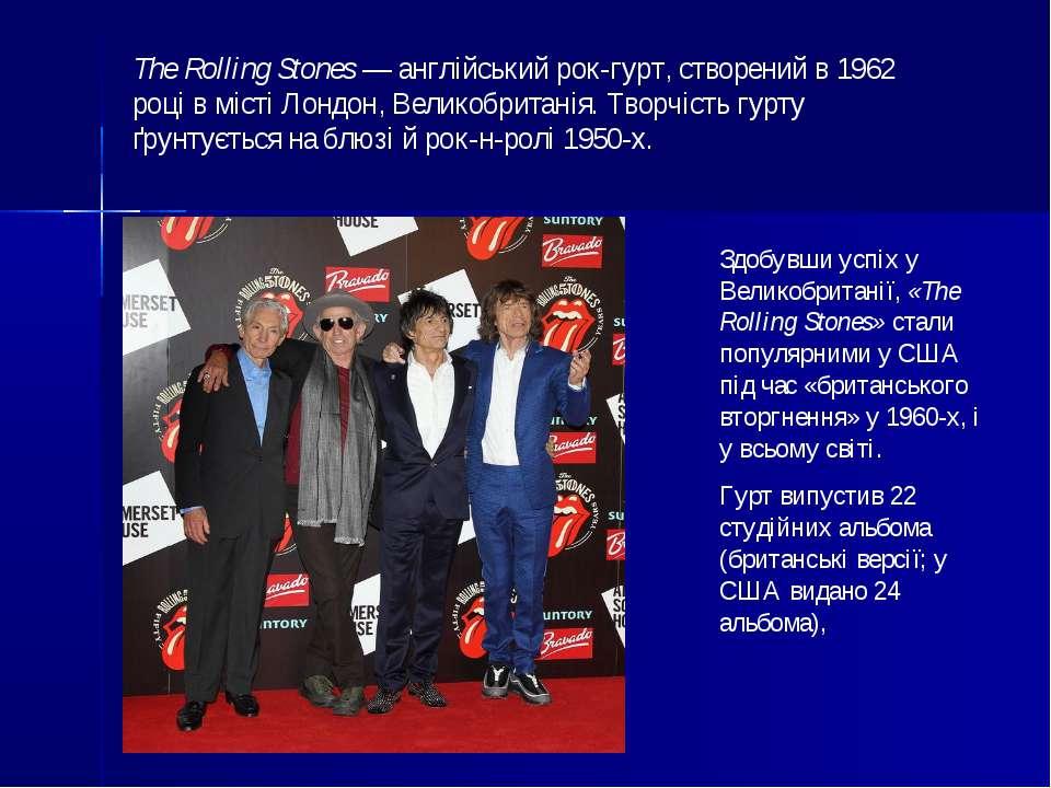 Здобувши успіх у Великобританії, «The Rolling Stones» стали популярними у США...