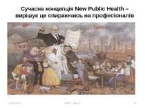 18.09.2010 УШПС, Одеса * Сучасна концепція New Public Health – вирішує це спи...