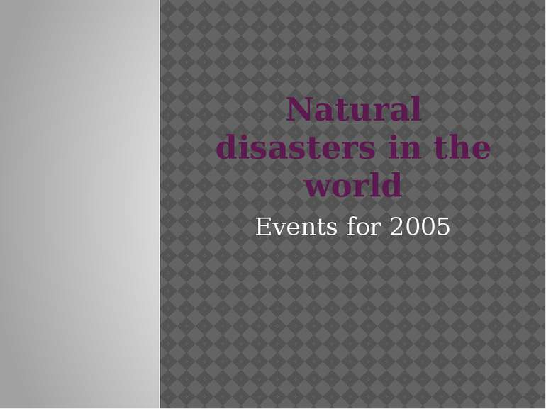 Natural disasters in the world Events for 2005