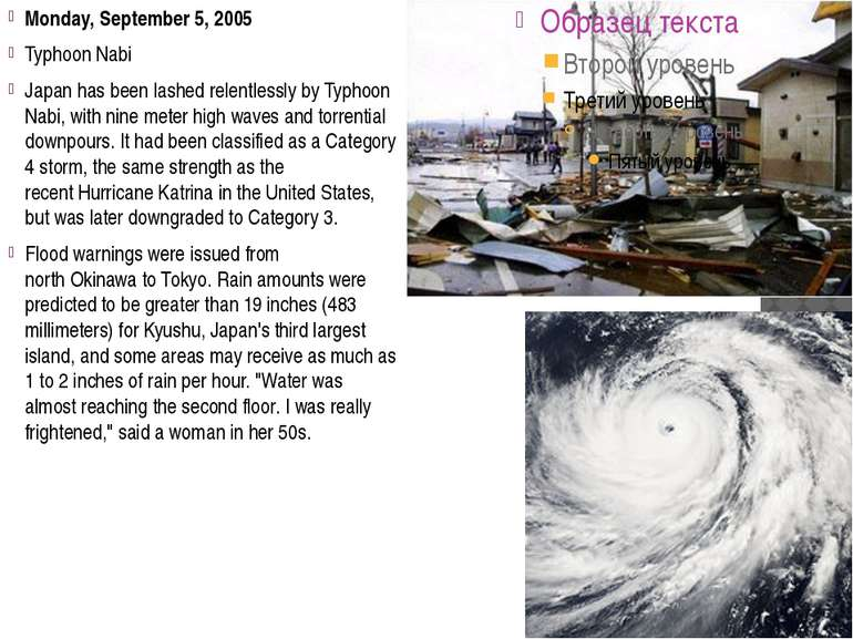 Monday, September 5, 2005 Typhoon Nabi Japan has been lashed relentlessly by ...