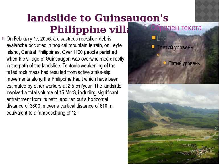 landslide to Guinsaugon's Philippine village On February 17, 2006, a disastro...