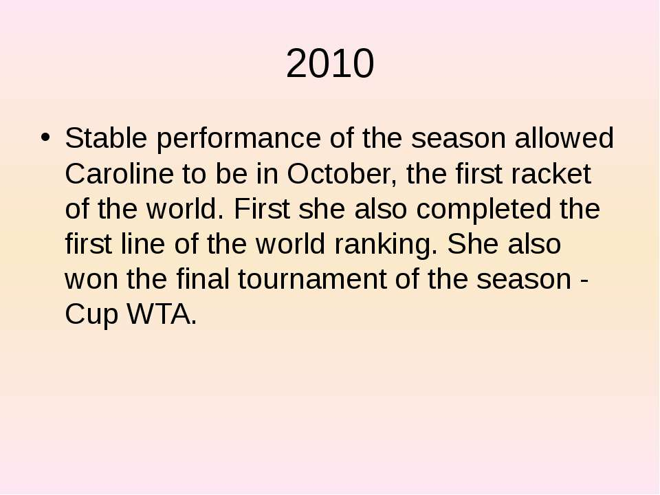 2010 Stable performance of the season allowed Caroline to be in October, the ...