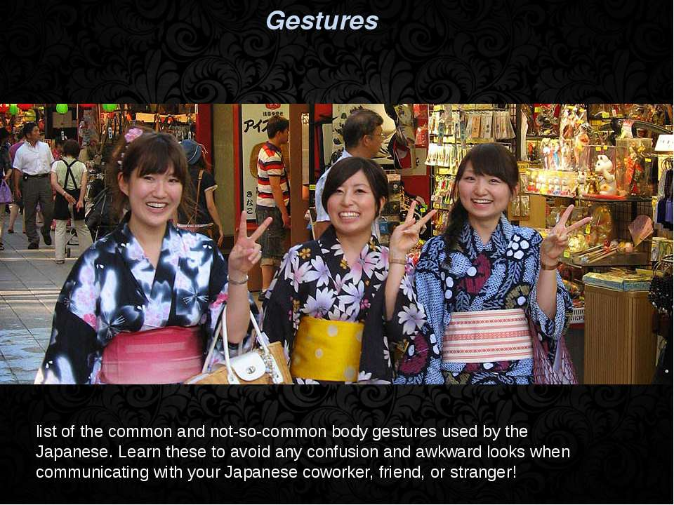 Gestures list of the common and not-so-common body gestures used by the Japan...