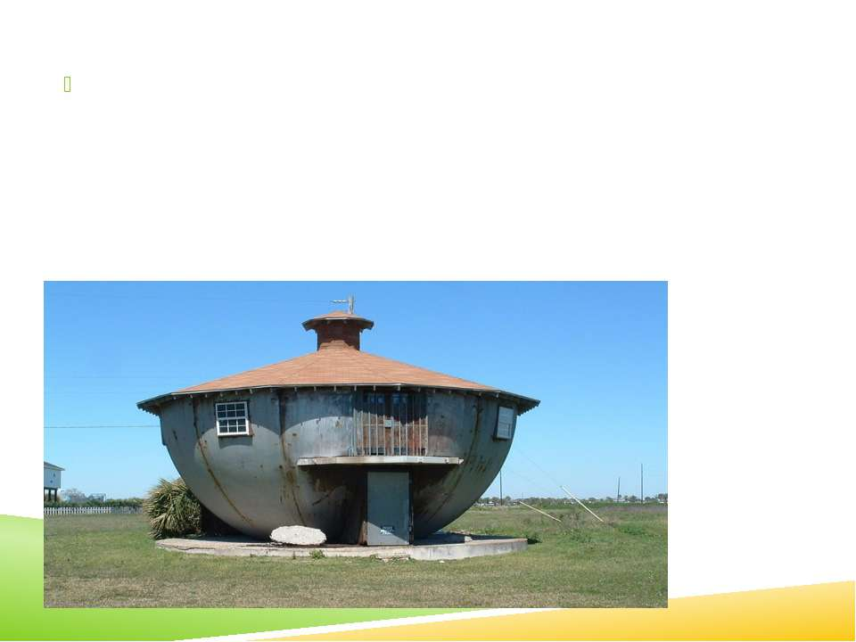 Kettle House in Texas, USA, not only looks like a kettle, but there are rumor...