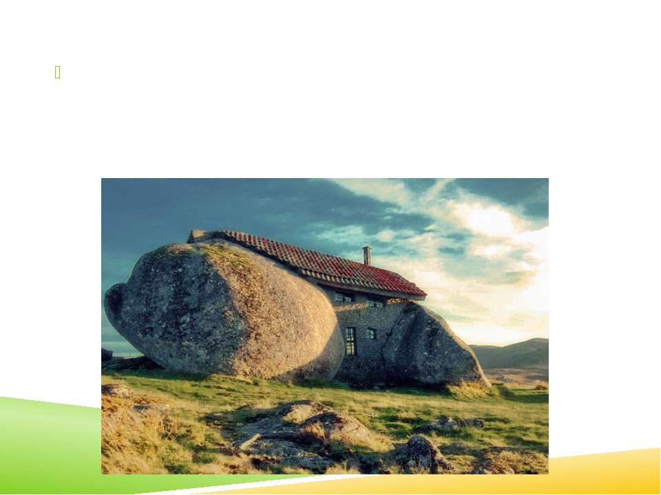 This stone house in Portugal is a good example of how the elements of nature ...