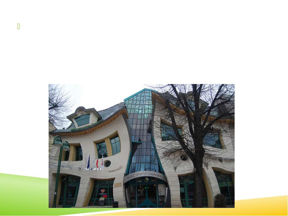 Crooked House is one of the best examples of that is capable of design idea a...