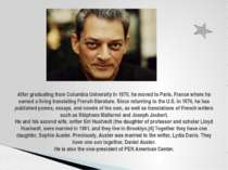 After graduating from Columbia University in 1970, he moved to Paris, France ...