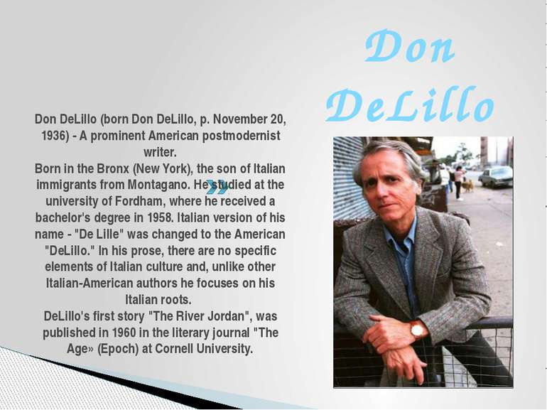 Don DeLillo (born Don DeLillo, p. November 20, 1936) - A prominent American p...