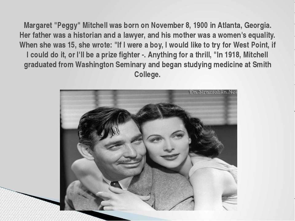 "Margaret ""Peggy"" Mitchell was born on November 8, 1900 in Atlanta, Georgia. H..."