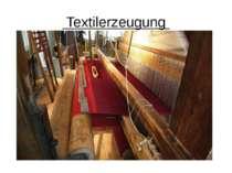 Textilerzeugung