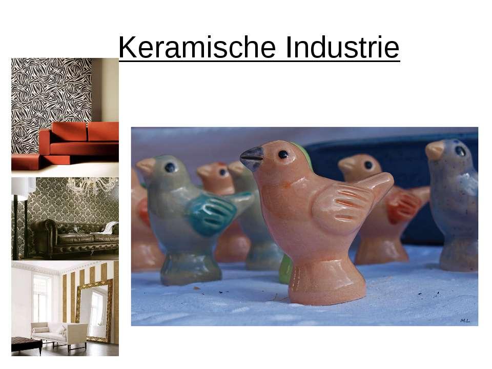 Keramische Industrie