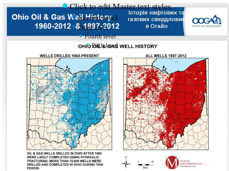 Історія нафтових та газових свердловин в Огайо While oil and gas extraction h...