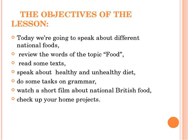 THE OBJECTIVES OF THE LESSON: Today we're going to speak about different nati...