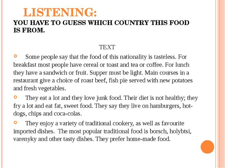 LISTENING: YOU HAVE TO GUESS WHICH COUNTRY THIS FOOD IS FROM. TEXT Some peopl...
