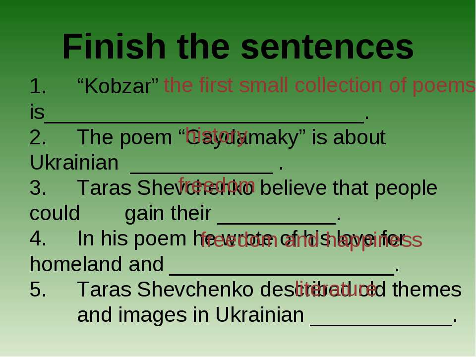 "Finish the sentences 1. ""Kobzar"" is___________________________. 2. The poem ""..."