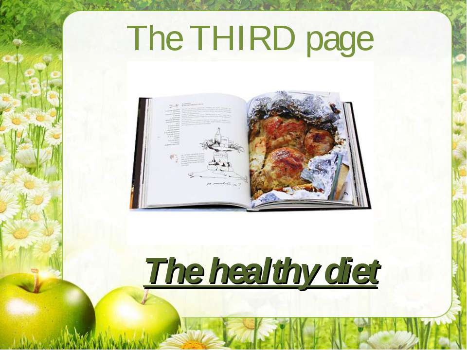 The THIRD page The healthy diet