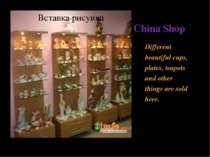 China Shop Different beautiful cups, plates, teapots and other things are sol...