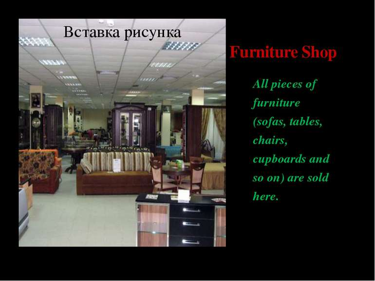Furniture Shop All pieces of furniture (sofas, tables, chairs, cupboards and ...