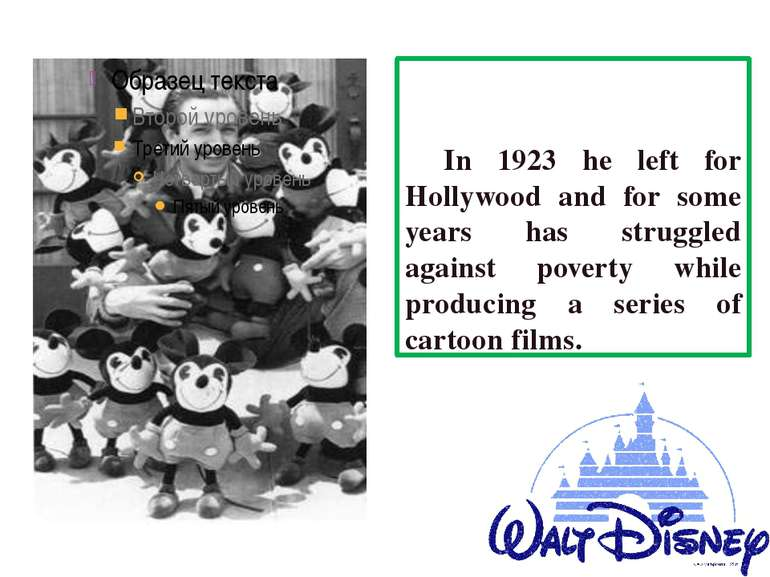 In 1923 he left for Hollywood and for some years has struggled against povert...