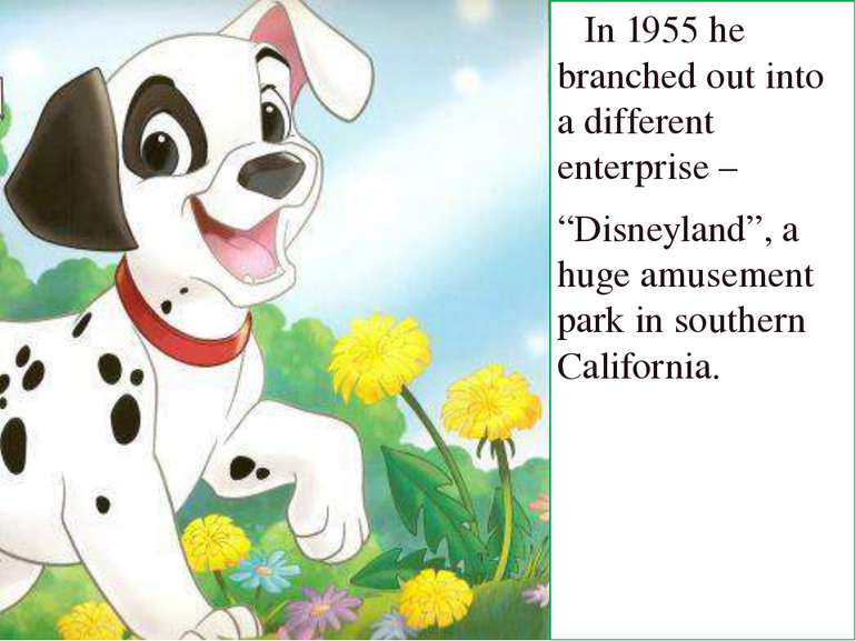 """In 1955 he branched out into a different enterprise – """"Disneyland"""", a huge am..."""