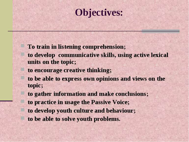 Objectives: To train in listening comprehension; to develop communicative ski...