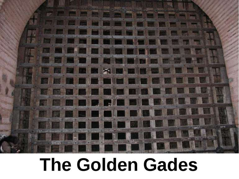 The Golden Gades