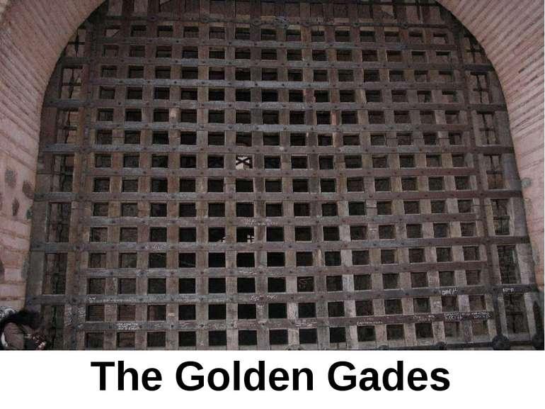 The Golden Gades