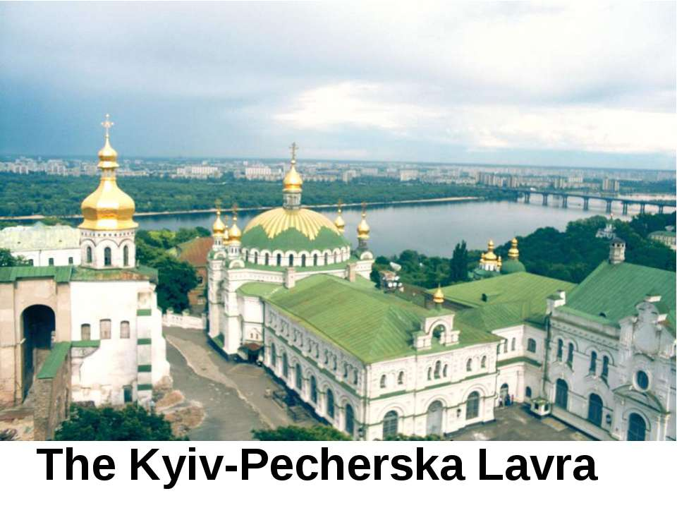 The Kyiv-Pecherska Lavra