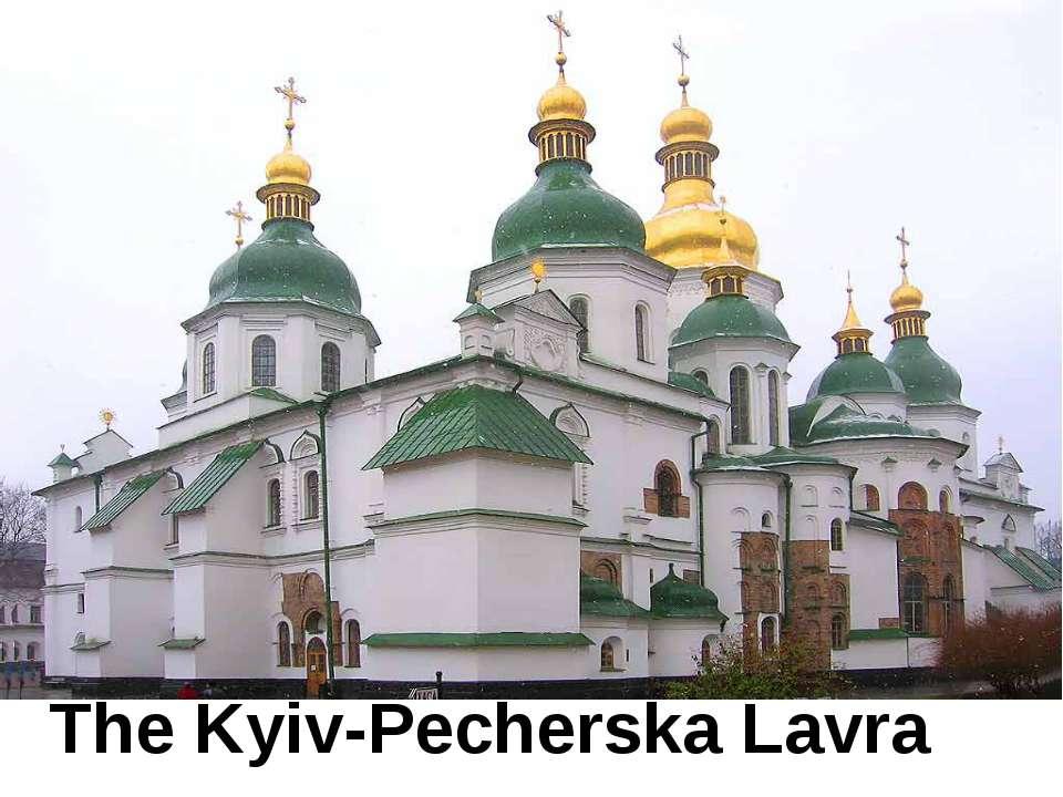 The Kyiv-Pecherska Lavra