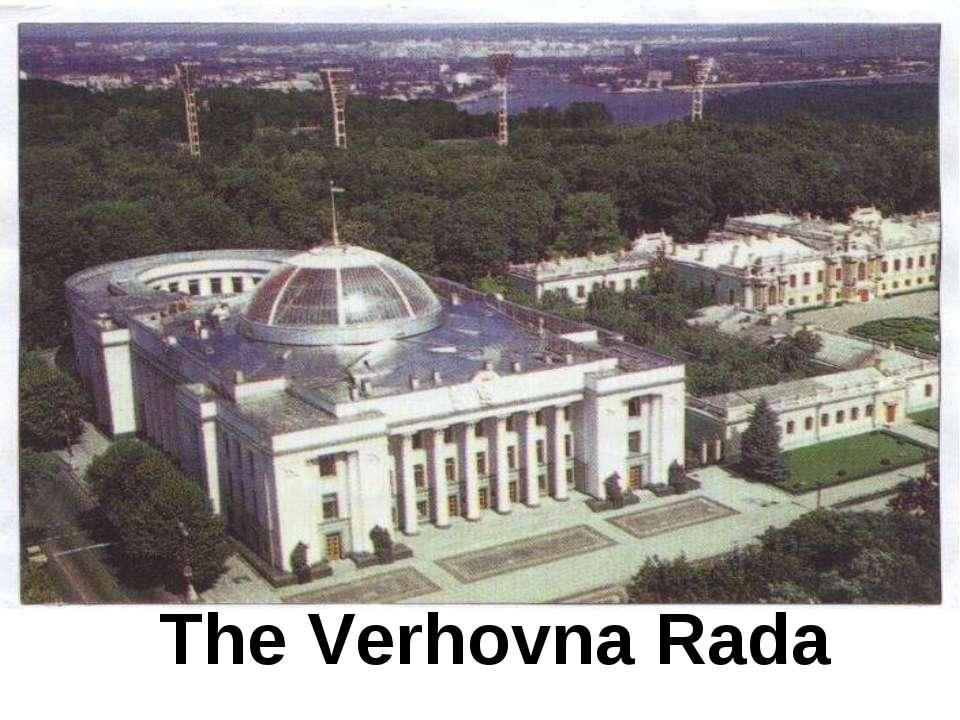 The Verhovna Rada