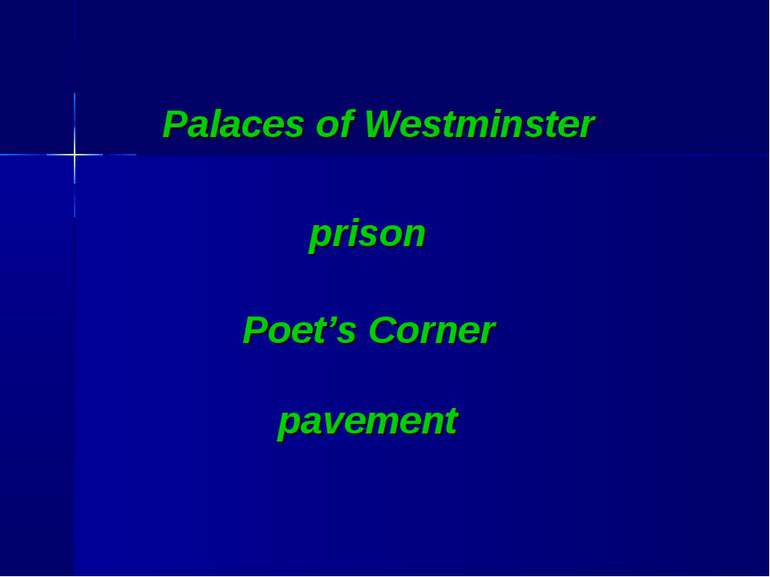 Palaces of Westminster prison Poet's Corner pavement