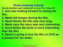 Post-Listening Activity Decide whether each statement is true (T) or false (F...