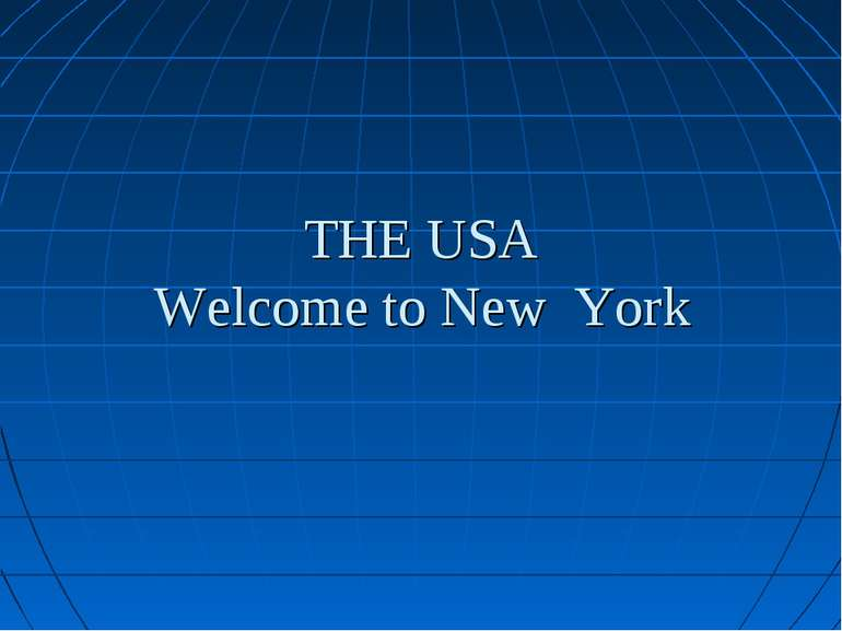 THE USA Welcome to New York