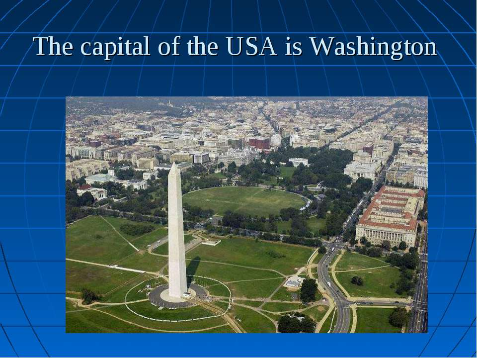 The capital of the USA is Washington