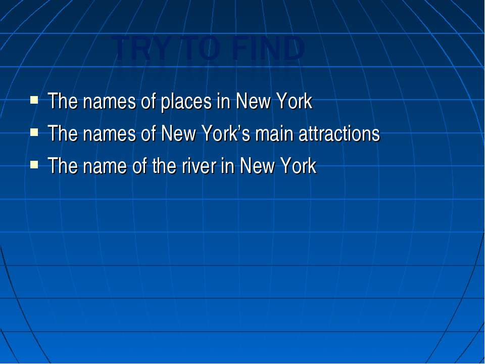 The names of places in New York The names of New York's main attractions The ...