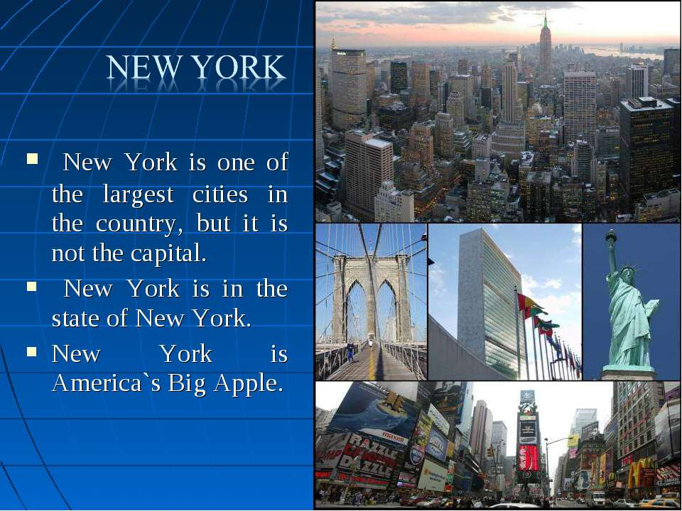 New York is one of the largest cities in the country, but it is not the capit...