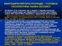 МІКРОЦИРКУЛЯТОРНІ РОЗЛАДИ – ГОЛОВНА ПАТОЛОГІЧНА ЛАНКА СЕПСИСУ De Backer et al...