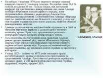 На виборах4 вересня 1970 року перемогу вперше отримав кандидат-соціалістСал...