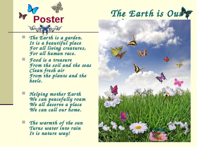 Poster The Earth is a garden. It is a beautiful place For all living creature...