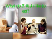 What do British like to eat?