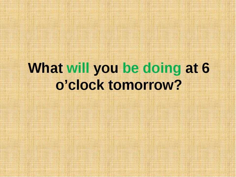 Home task Write 2 sentences in the Future Indefinite Tense; Write 2 sentences...