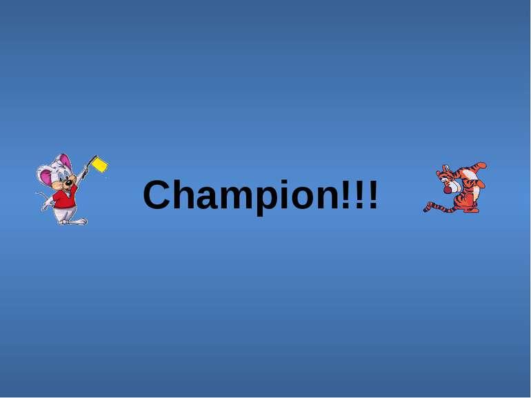 Champion!!!