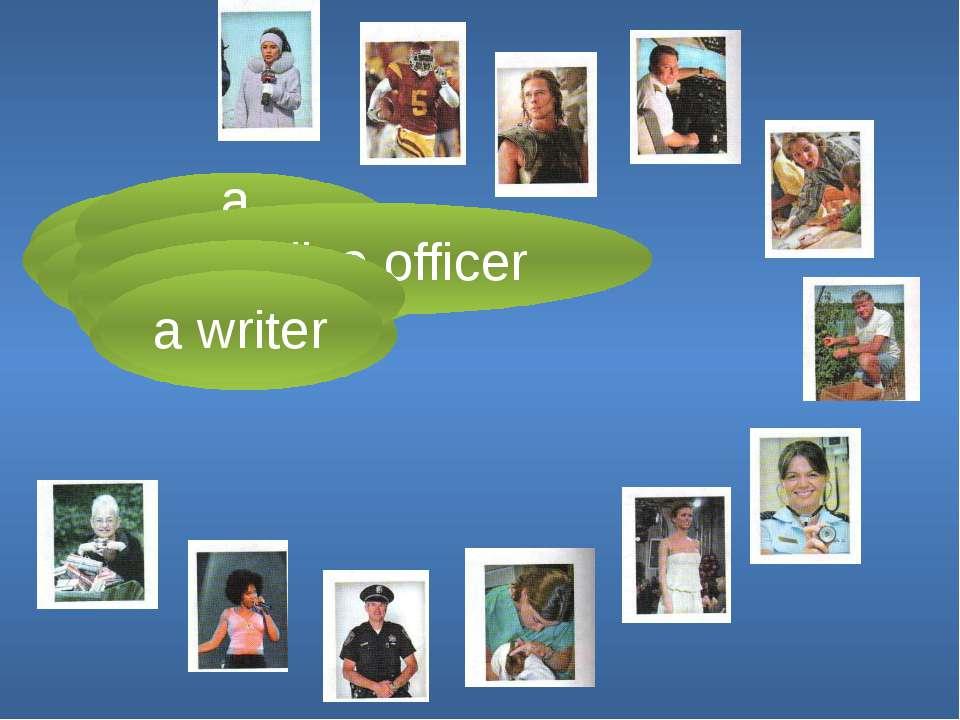 a doctor a reporter a model a vet a sportsman a pilot a singer an actor a tea...