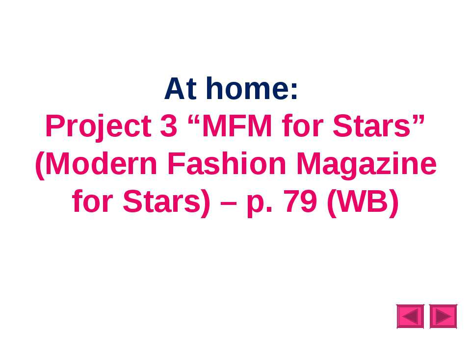 "At home: Project 3 ""MFM for Stars"" (Modern Fashion Magazine for Stars) – p. 7..."
