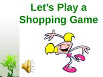 Let's Play a Shopping Game